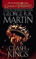 A Clash of Kings (HBO Tie-In Edition: A Song of Ice and Fire #2) Cover