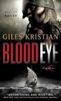 Blood Eye (Raven: Book 1): A Novel Cover