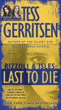 Last to Die: A Rizzoli &amp; Isles Novel Cover