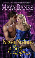 Never Seduce a Scot: The Montgomerys and Armstrongs Cover