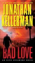 Bad Love An Alex Delaware Novel