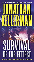 Survival of the Fittest An Alex Delaware Novel