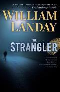 Strangler A Novel