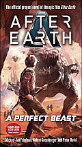 A Perfect Beast-After Earth by Michael Jan Friedman