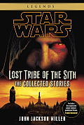 Lost Tribe of the Sith The Collected Stories Fate of the Jedi