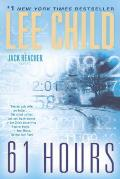 61 Hours (Jack Reacher Novels) Cover