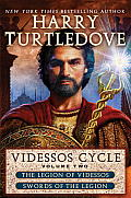 Videssos Cycle, Volume Two: The Legion of Videssos and Swords of the Legion