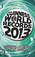 Guinness World Records 2013 (Guinness Book of Records)