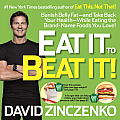 Eat It to Beat It The No Diet Food Lovers Plan to Put You Back on the Road to Health