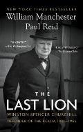 Last Lion Volume III Winston Spencer Churchill Defender of the Realm 1940 1965