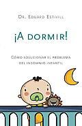 A Dormir!/ Time to Sleep!