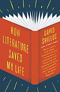 How Literature Saved My Life (Vintage)