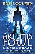 Artemis Fowl El mundo subterraneo
