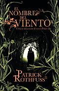 El Nombre del Viento: Cronicas del Asesino de Reyes: Primer Dia (Vintage Espanol)
