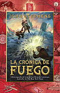 Libros del Comienzo #02: La Cronica de Fuego = The Fire of Chronicle