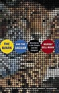 Quark & the Jaguar Adventures in the Simple & the Complex