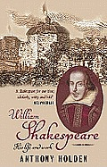 William Shakespeare His Life & Work