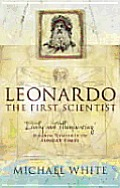 Leonardo The First Scientist