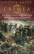 Crimea the Great Crimean War 1854 1856