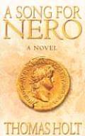 A Song For Nero by Tom Holt