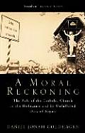 Moral Reckoning The Role Of The Catholic