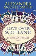 Love Over Scotland: 44 Scotland Street vol 3 Cover