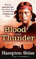 Blood & Thunder AN EPIC OF THE...