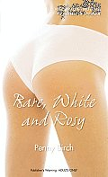 Bare, White and Rosy