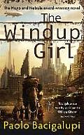 The Windup Girl. Paolo Bacigalupi Cover
