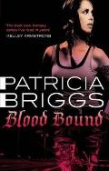 Blood Bound. Patricia Briggs by Patricia Briggs