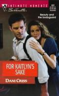 For Kaitlyn's Sake