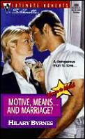 Motive, Means . . . & Marriage?: Women to Watch