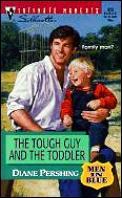 Tough Guy & the Toddler: Men in Blue