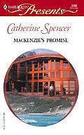 Harlequin Presents #2286: MacKenzie's Promise