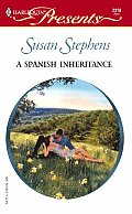 Harlequin Presents #2318: A Spanish Inheritance