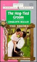 Hog-Tied Groom: The Brides of Grazer's Corners