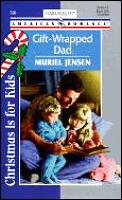 Gift-Wrapped Dad: Christmas Is for Kids