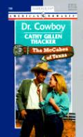 Dr. Cowboy: The McCabes of Texas
