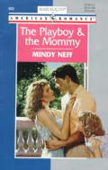 The Playboy & the Mommy: Tall, Dark & Irresistible