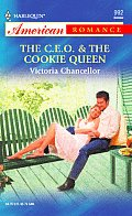 Harlequin American Romance #0992: C.E.O. & the Cookie Queen