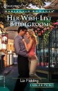 Harlequin Romance Large Print #699: Her Wish-List Bridegroom Cover