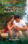 Harlequin Romance Large Print #737: The Cattle Baron's Bride