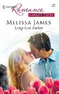 Harlequin Romance Large Print #764: Long-Lost Father