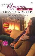 Harlequin Romance Large Print #0890: Falling for Mr. Dark & Dangerous