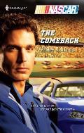 The Comeback (Harlequin NASCAR)