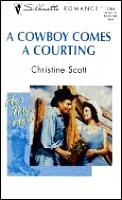 Cowboy Comes a Courting: He's My Hero!
