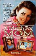 Match for Mom: Guilty, a Man for Mom, the Fix-It Man