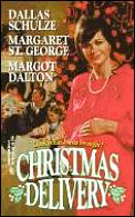 Christmas Delivery: A Christmas Marriage, Dear Santa, Three Waifs & a Daddy