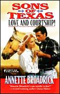 Sons of Texas - Love & Courtship!: Love Texas Style!; Courtship Texas Style!