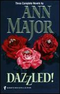 Dazzled!: Roses & Rain; Shadows in the Mist; The Promise